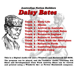 Australian Nation Builders: Daisy Bates