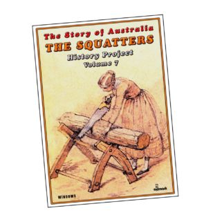 The Squatters: The Story of Australia History Projects