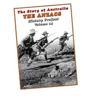The Anzacs: The Story of Australia History Projects