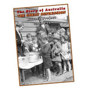 The Great Depression: The Story of Australia History Projects