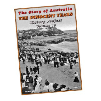 The Innocent Years: The Story of Australia History Projects